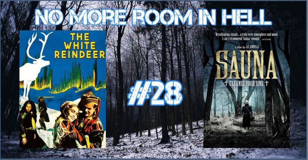 No More Room in Hell – Episode 28 – The White Reindeer and The Sauna