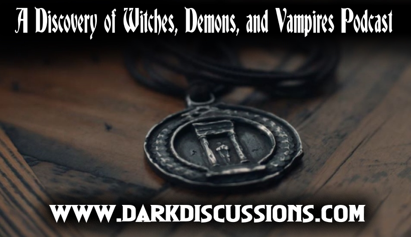 A Discovery of Witches, Demons, and Vampires Podcast – Episode s02e08