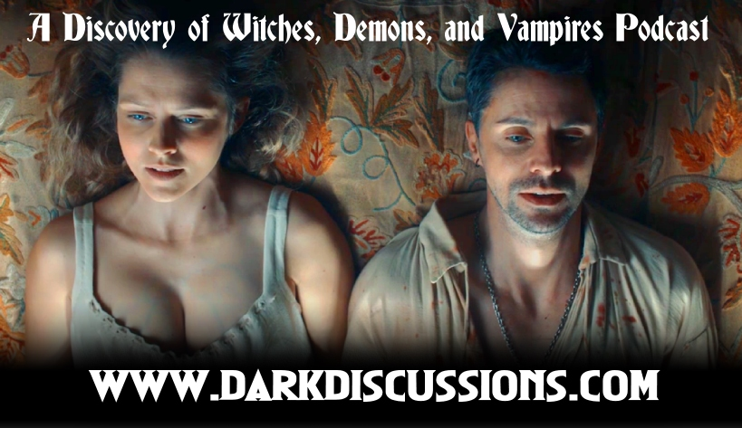 A Discovery of Witches, Demons, and Vampires Podcast – Episode s02e09