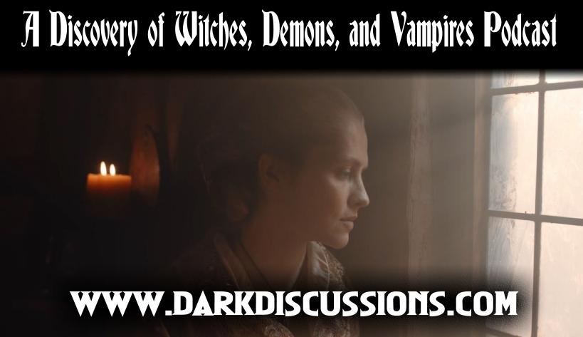 A Discovery of Witches, Demons, & Vampires Podcast – Recap of s02e10 – Finale