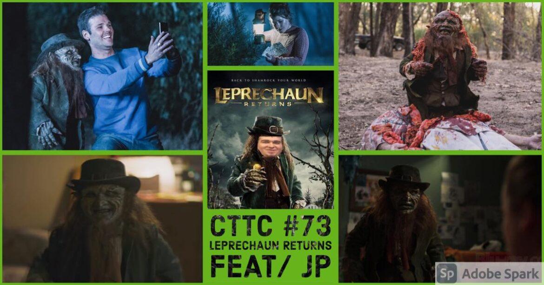 Cut to the Chase – Episode 73 – LEPRECHAUN RETURNS (2018)