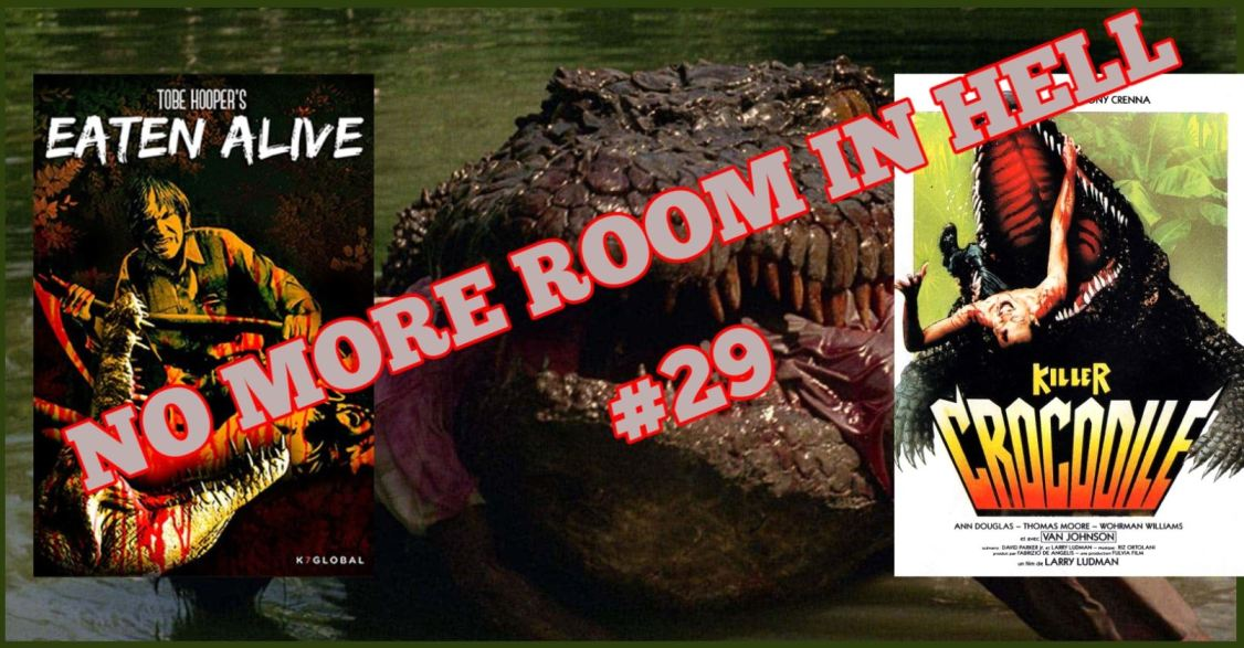 No More Room in Hell – Episode 29 – When Crocodiles Attack