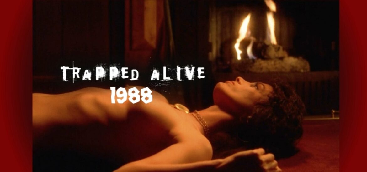 NFW Podcast – Episode 362 – TRAPPED ALIVE (1988)