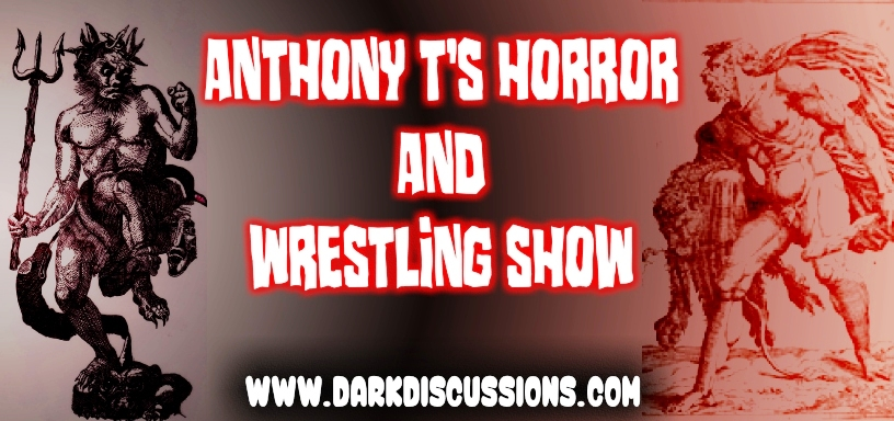 Anthony T's Horror & Wrestling Show –  Episode 059 – Godzilla, Kong, and Wrestlemania 37