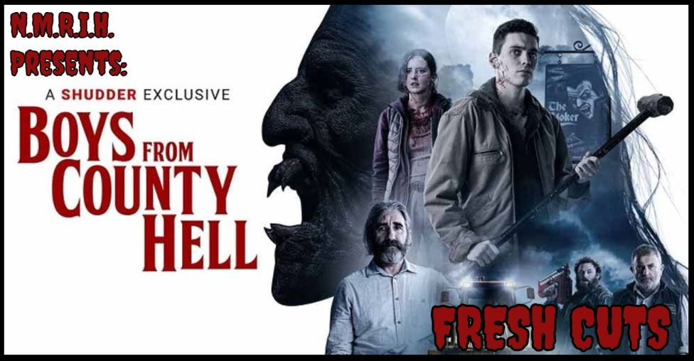 Fresh Cuts – BOYS FROM COUNTY HELL (2021)