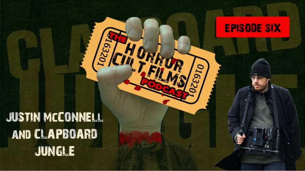 The HorrorCultFilms Podcast – Episode 6 – CLAPBOARD JUNGLE (2021) – Interview With Justin McConnell