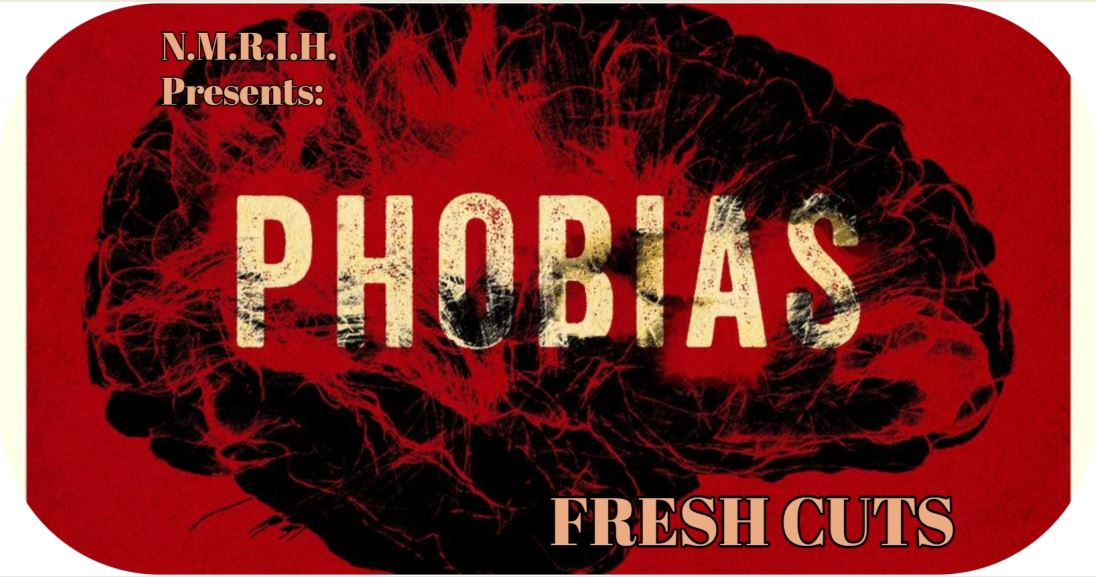 Fresh Cuts Podcast – PHOBIAS (2021)
