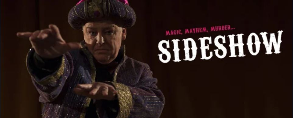 SIDESHOW (2021) British Dark Comedy Now Streaming