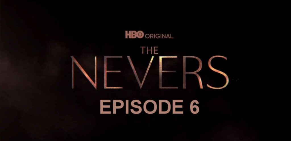 Bodices and Corsets: The Nevers Podcast – Episode s01e06 – True