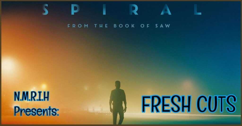 Fresh Cuts – SPIRAL: FROM THE BOOK OF SAW (2021)