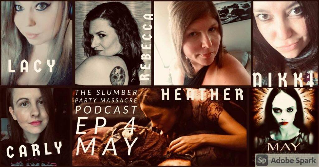 The Slumber Party Massacre Podcast – Ep4 – MAY (2002)