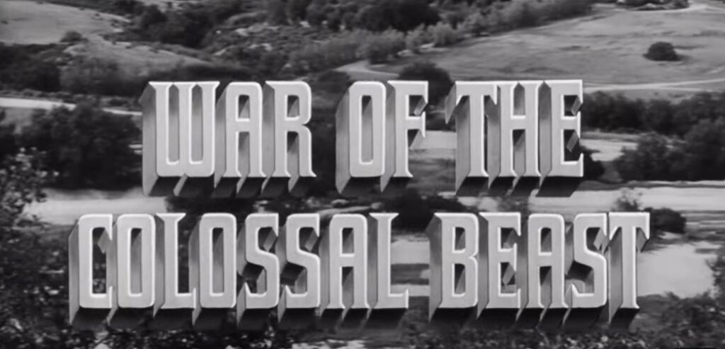 NFW Podcast – Episode 368 – War of the Colossal Beast (1958)