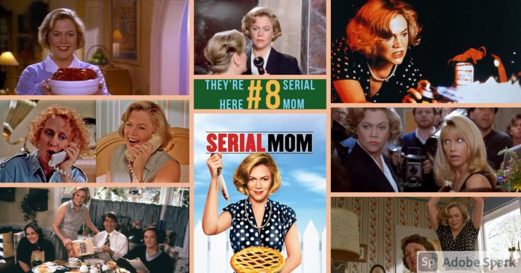 They're Here Podcast – Episode 008 – SERIAL MOM (1994)