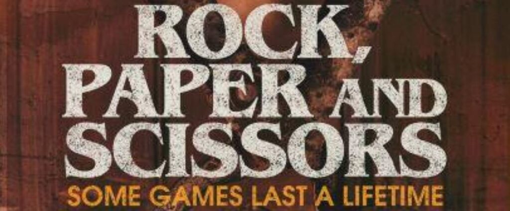 """July 6th, 2021 – DARK STAR PICTURES' Releasing """"Rock Paper and Scissors"""""""
