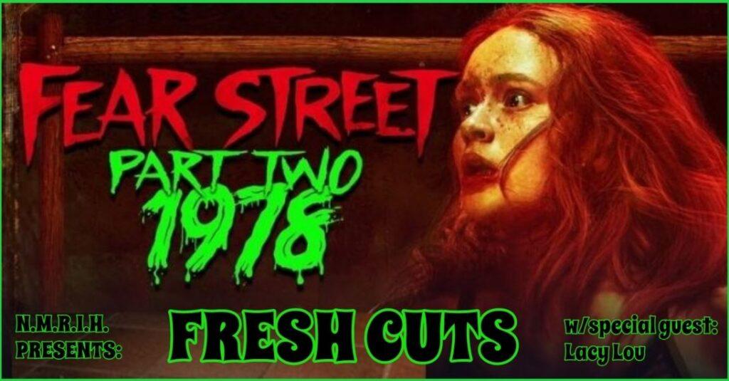 Fresh Cuts – Fear Street Part 2: 1978 (2021)