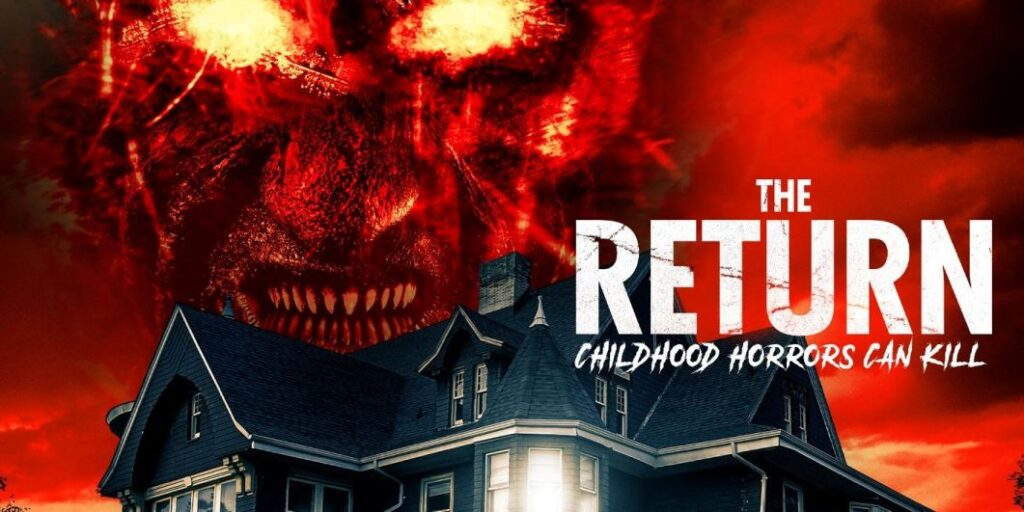 THE RETURN (2021) Arrives ON DEMAND and Digital August 10