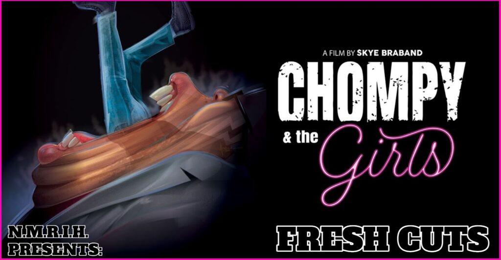 Fresh Cuts – Chompy & the Girls (2021)
