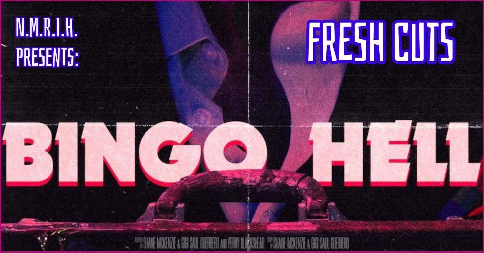 Fresh Cuts – Bingo Hell (2021)