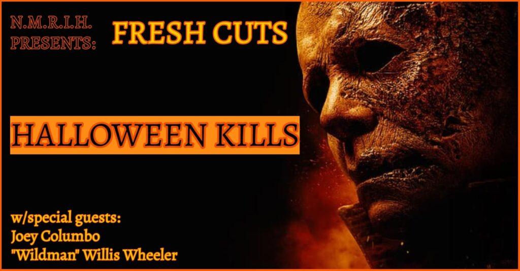 Fresh Cuts – Halloween Kills (2021)