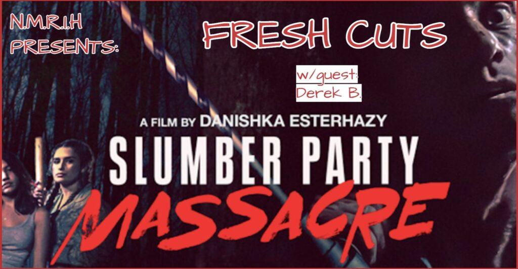 Fresh Cuts – Slumber Party Massacre (2021)